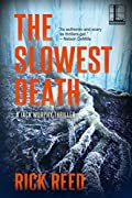 The Slowest Death by Rick Reed