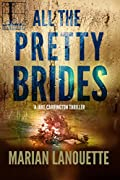 All the Pretty Brides by Marian Lanouette