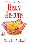 Risky Biscuits by Mary Lee Ashford
