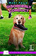 Disorderly Conduct by Mary Feliz