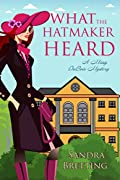 What the Hatmaker Heard by Sandra Bretting