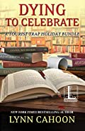Dying to Celebrate by Lynn Cahoon