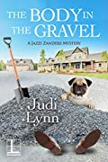 The Body in the Gravel by Judi Lynn