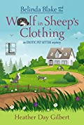 Belinda Blake and the Wolf in Sheep's Clothing by Heather Day Gilbert