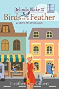 Belinda Blake and the Birds of a Feather by Heather Gilbert