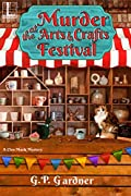 Murder at the Arts and Crafts Festival by G. P. Gardner