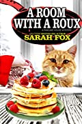 A Room with a Roux by Sarah Fox