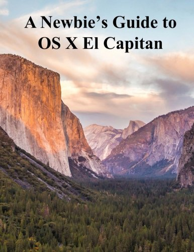 A Newbies Guide to OS X El Capitan: Switching Seamlessly from Windows to Mac - Minute Help Guides