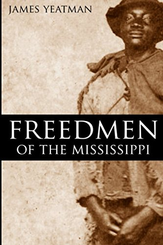 The Freedmen of the Mississippi
