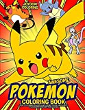Awesome Pokemon Coloring Book: Fun Coloring Pages Featuring Your Favorite Pokemon and Battle Scenes
