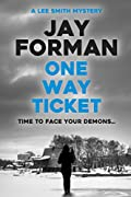 One Way Ticket by Jay Forman