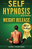 Self Hypnosis: Hypnosis For Weight Loss: Weight Release