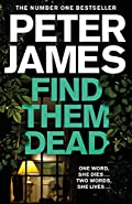 Find Them Dead by Peter James