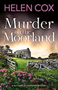 Murder on the Moorland by Helen Cox