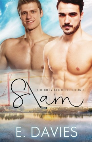 Slam (The Riley Brothers) (Volume 5) - E. Davies