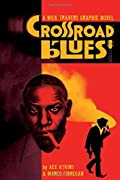 Crossroad Blues by Ace Atkins and Marco Finnegan