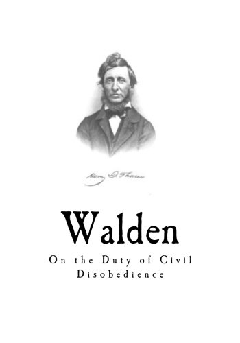 Walden: On the Duty of Civil Disobedience - Henry David Thoreau