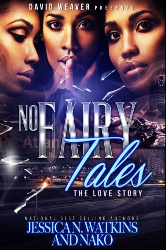 No Fairy Tales: The Love Story - Jessica N. Watkins, Nako