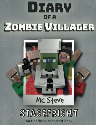 Diary of a Minecraft Zombie Villager Book 2: Zombie Talent (An Unofficial Minecraft Diary Book) (Volume 2) - MC Steve, MC Alex, Noob Steve Paperback, Wimpy Books, Diary Wimpy Series