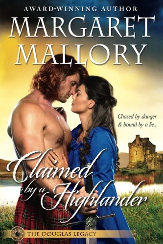 Claimed by a Highlander (The Douglas Legacy) (Volume 2) - Margaret Mallory
