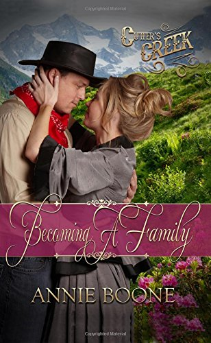 Becoming a Family - Annie Boone
