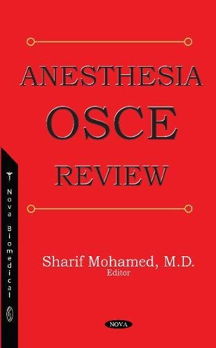 Anesthesia OSCE review [electronic resource] / Sharif Mohamed [and four others], editors.
