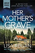 Her Mother's Grave by Lisa Regan