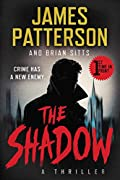 The Shadow by James Patterson and Brian Sitts