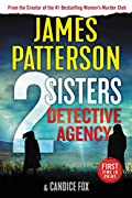 2 Sisters Detective Agency by James Patterson and Candice Fox
