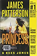 Princess by James Patterson and Rees Jones