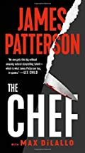 The Chef by James Patterson and Max DiLallo