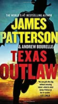 Texas Outlaw by James Patterson and Andrew Bourelle