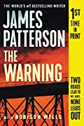 The Warning by James Patterson and Robison Wells