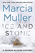 Ice and Stone by Marcia Muller