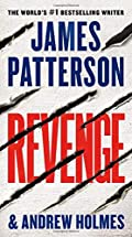 Revenge by James Patterson and Andrew Holmes