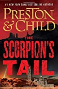 The Scorpion's Tail by Douglas Preston and Lincoln Child