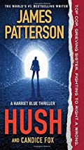 Hush by James Patterson and Candice Fox