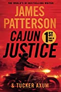 Cajun Justice by James Patterson and Tucker Axum III