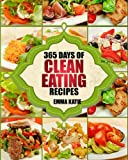 Product Image of Clean Eating: 365 Days of Clean Eating Recipes (Clean...