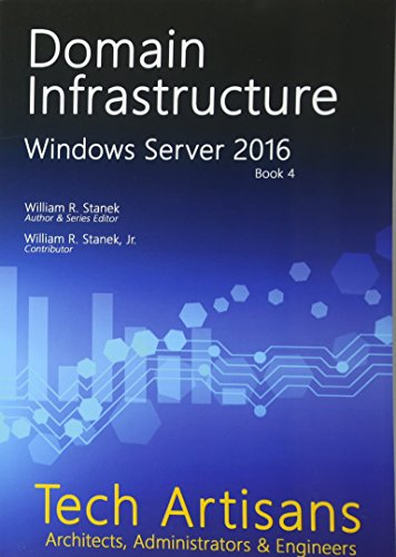 PDF Windows Server 2016 Domain Infrastructure Tech Artisans Library for Windows Server 2016