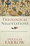Theological Negotiations: Proposals in Soteriology and Anthropology book cover