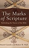 The Marks of Scripture: Rethinking the Nature of the Bible book cover