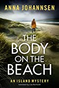 The Body on the Beach by Anna Johannsen