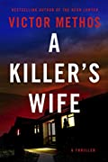 A Killer's Wife by Victor Methos