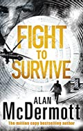 Fight To Survive by Alan McDermott