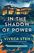 In the Shadow of Power by Viveca Sten