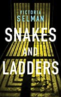 Snakes and Ladders by Victoria Selman