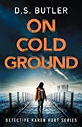 On Cold Ground by D. S. Butler