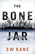 The Bone Jar by S. W. Kane