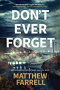 Don't Ever Forget by Matthew Farrell